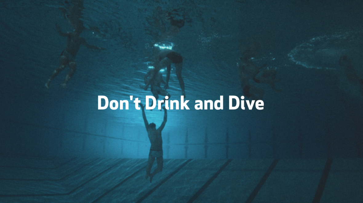 Don't drink and dive